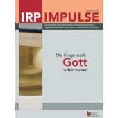IRP Impulse Die Frage nach Gott offen halten