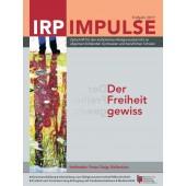 IRP Impulse Der Freiheit gewiss