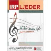 IRP LIEDER – Ich lobe meinen Gott