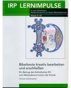 Bibeltexte kreativ bearbeiten und erschließen
