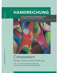Compassion - Soziales Lernen durch Erfahrung
