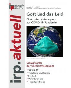 Gott und das Leid - Eine Unterrichtssequenz zu COVID-19-Pandemie