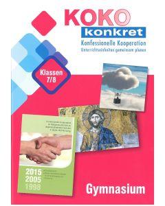 KOKO konkret - Gymnasium Klassen 7/8 - Unterrichtseinheiten gemeinsam planen